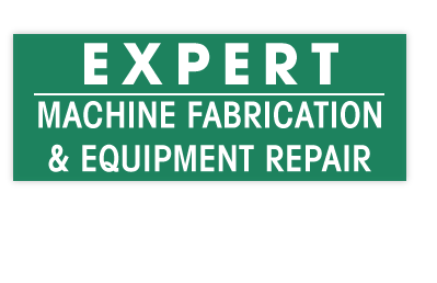 Expert Machine Fabrication & Equipment Repair
